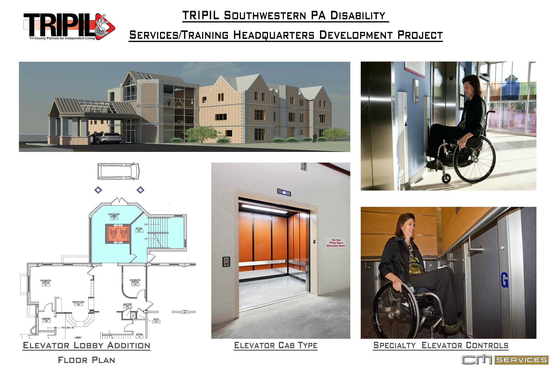 Architectural drawing and pictures of accessible elevator for new TRIPIL headquarters.